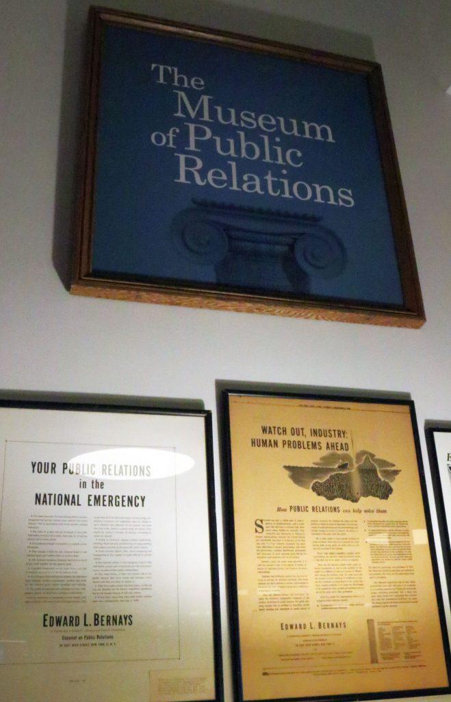 """A hivatalos nevén """"The Museum of Public Relations"""" New Yorkban található, nemcsak a pr-szakma emlékeit van hivatva gyűjteni, hanem oktatási intézményként is működik."""